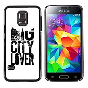 iKiki Tech / Estuche rígido - Big City Lover Text Slogan White Black - Samsung Galaxy S5 Mini, SM-G800, NOT S5 REGULAR!