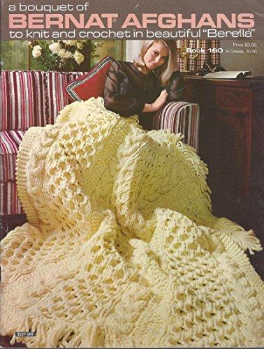 A Bouquet of Bernat Afghans to knit and crochet Book - Yarn Bernat Patterns Crochet
