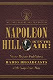 #9: Napoleon Hill Is on the Air!: The Five Foundations for Success