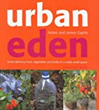 Urban Eden, Adam Caplin and James Caplin, 1856263509