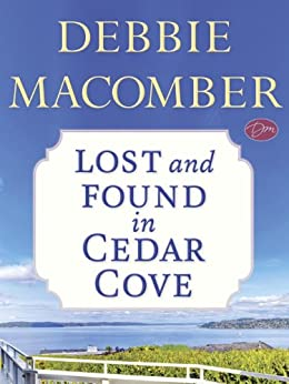 Lost and Found in Cedar Cove (Short Story) (Kindle Single) (Rose Harbor) by [Macomber, Debbie]