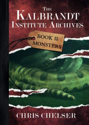 The Kalbrandt Institute Archives - Book II: Monsters