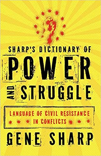 Sharp's Dictionary of Power and Struggle: Language of Civil