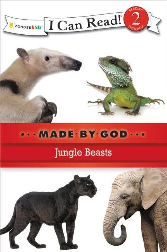 Jungle Beasts (I Can Read! / Made By God)
