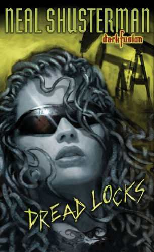 Dread Locks #1 (Dark Fusion) by [Shusterman, Neal]
