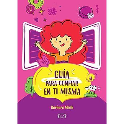 Guía para confiar en ti misma (Spanish Edition)