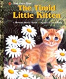 The Timid Little Kitten, Barbara Shook Hazen, 0307988813