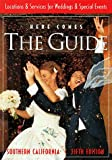 Here Comes the Guide: Southern California, Lynn Broadwell, 188535505X