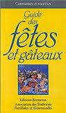 Guide des fêtes et gâteaux par Vielfaure