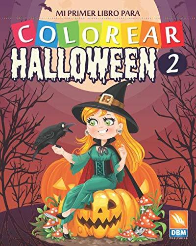 Mi primer libro para colorear - Halloween 2: Libro para colorear para niños - 27 dibujos - Volumen 2 (Spanish Edition)