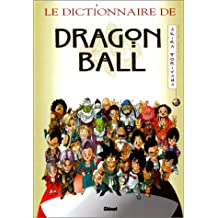 DICTIONNAIRE DE DRAGON BALL (LE)