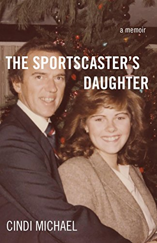 The Sportscaster's Daughter by Cindi Michael ebook deal