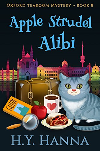 Apple Strudel Alibi (Oxford Tearoom Mysteries ~ Book 8) (Best Strudel In Vienna)