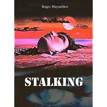 The Carlos Castaneda doctrine: the urban Stalking