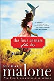 The Four Corners of the Sky: A Novel
