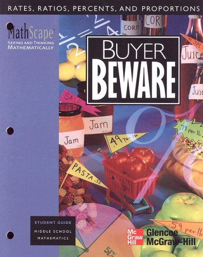 MathScape: Seeing and Thinking Mathematically, Grade 7, Buyer Beware, Student Guide