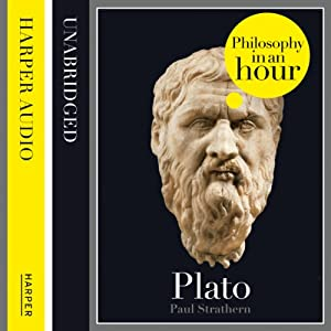 Plato: Philosophy in an Hour Audiobook