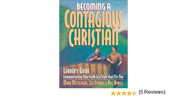 Becoming a contagious christian leaders guide mark mittelberg becoming a contagious christian leaders guide mark mittelberg 9780310500810 amazon books fandeluxe Images