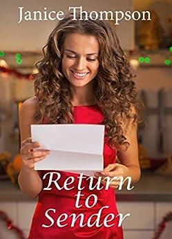 Return To Sender A Christmas Love Letter Novella