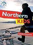 Northern Kids, Linda Goyette, 1897142498