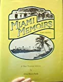 img - for Miami Memoirs: A New Pictorial Edition of John Sewell's Own Story book / textbook / text book