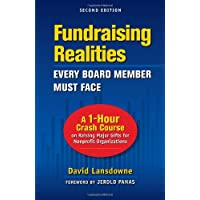Fundraising Realities Every Board Member Must Face: A 1-hour Crash Course on Raising Major Gifts for Nonprofit Organizations