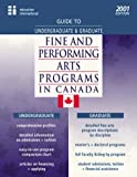 Guide to Undergraduate and Graduate Fine and Performing Arts Programs in Canada 2001, Education International Staff, 1894122704