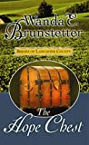 The Hope Chest, Wanda E. Brunstetter, 1602855234
