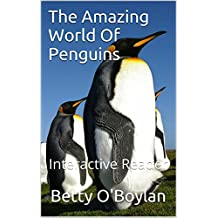 The Amazing World Of Penguins: Interactive Reader