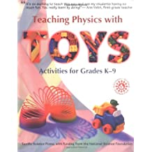 Teaching Physics with Toys: Activities for Grades K-9
