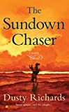 The Sundown Chaser, Dusty Richards, 0425226964