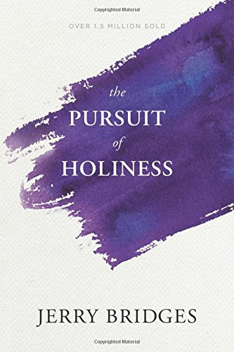 The Pursuit of Holiness ()