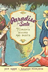 Paradise for Sale:: Florida's Booms and Busts Paperback
