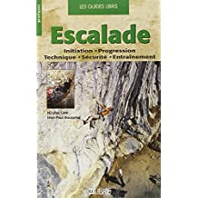 ESCALADE : INITIATION PROGRESSION TECHNIQUE SÉCURITÉ