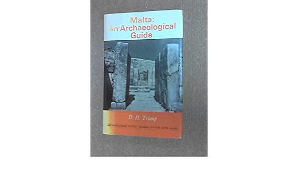 An Archaeological Guide Malta