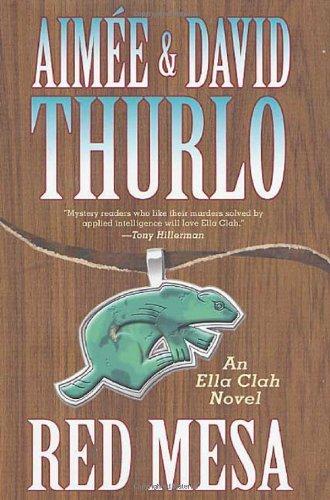 By Aima¸e Thurlo - Red Mesa (Ella Clah Novels) (2001-04-22) [Hardcover] pdf