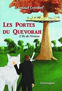 Les portes du Quevorah, tome 1 : l'île de Nivurse par Cornillet