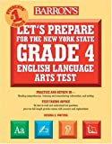 Let's Prepare for the New York State Grade 4 English Language Arts Test, Donna C. Oliverio, 0764124706