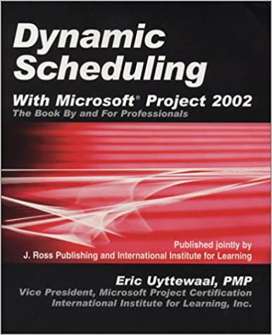 Amazon.com: Dynamic Scheduling With Microsoft Project 2002: The Book ...