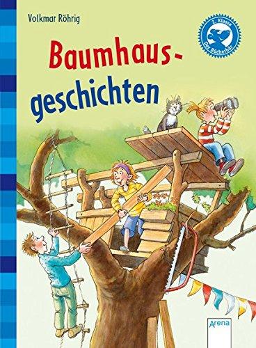 Baumhausgeschichten: Kleine Geschichten für Erstleser (Bücherbär Erstleser)