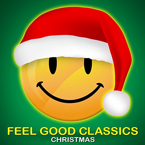 Feel Good Classics Christmas: ...