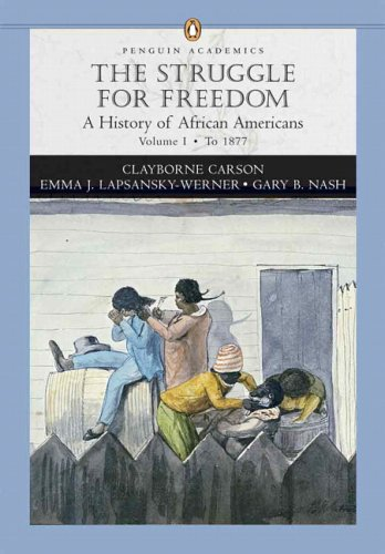 Books : Struggle for Freedom: A History of African Americans, The, Penguin Academic Series, Concise Edition, Volume I