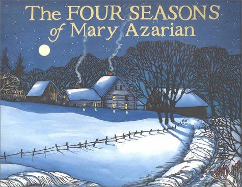 The Four Seasons of Mary Azarian Mary Azarian