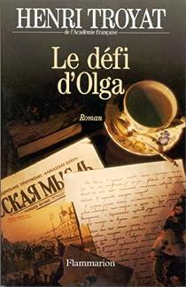 Le Défi d'Olga par Troyat