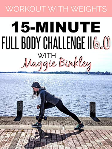 15-Minute Full Body Challenge II 6.0 Workout (with weights)
