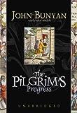 The Pilgrim's Progress (Blackstone Audio Classic Collection)  (Library Edition)