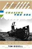 Chasing the Sea (Vintage Departures)