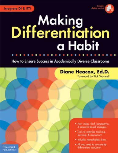 By Diane Heacox - Making Differentiation a Habit: How to Ensure Success in Academically Diverse Classrooms [With CDROM] (Pap/Cdr) (2/13/09)