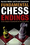 Fundamental Chess Endings-Karsten Müller Frank Lamprecht