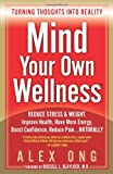 Mind Your Own Wellness, Alex Ong, 0980155665